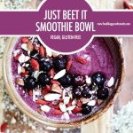 Just Beet It Smoothie Bowl Recipe | Food Bloggers of Canada