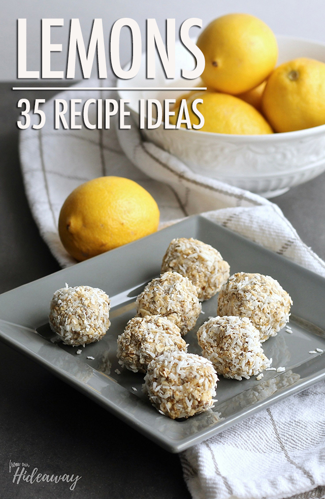 Lemons: 35 Sweet & Savoury Recipe Ideas