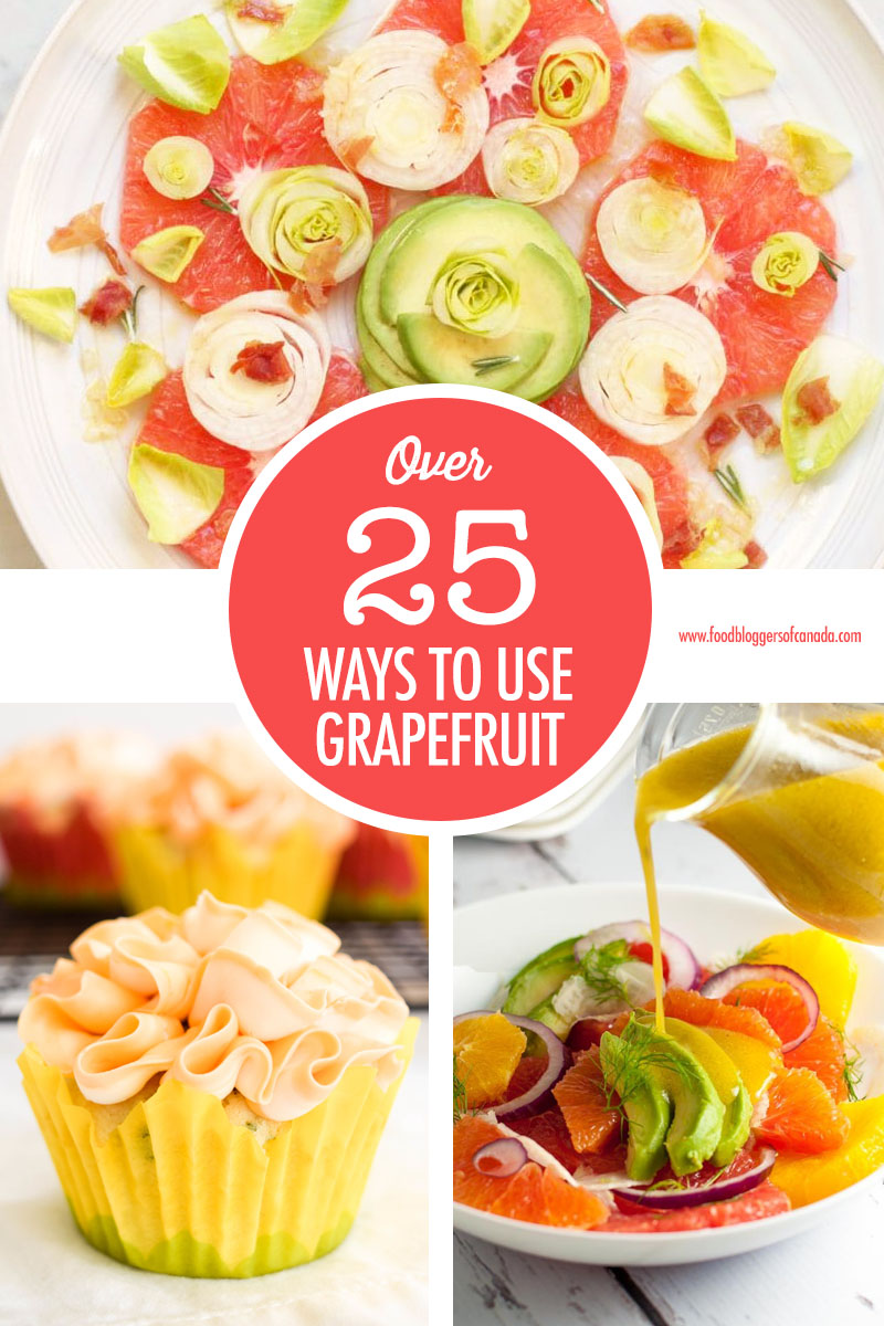 Grapefruit Recipe Ideas | Food Bloggers of Canada