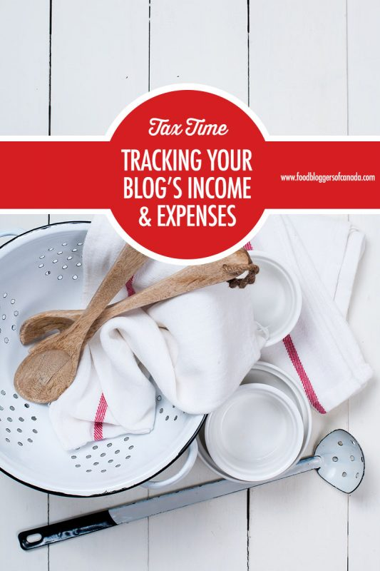 Tracking Your Blog's Income and Expenses | Food Bloggers of Canada