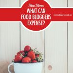 Tax Time: What Can Food Bloggers Expense | Food Bloggers of Canada