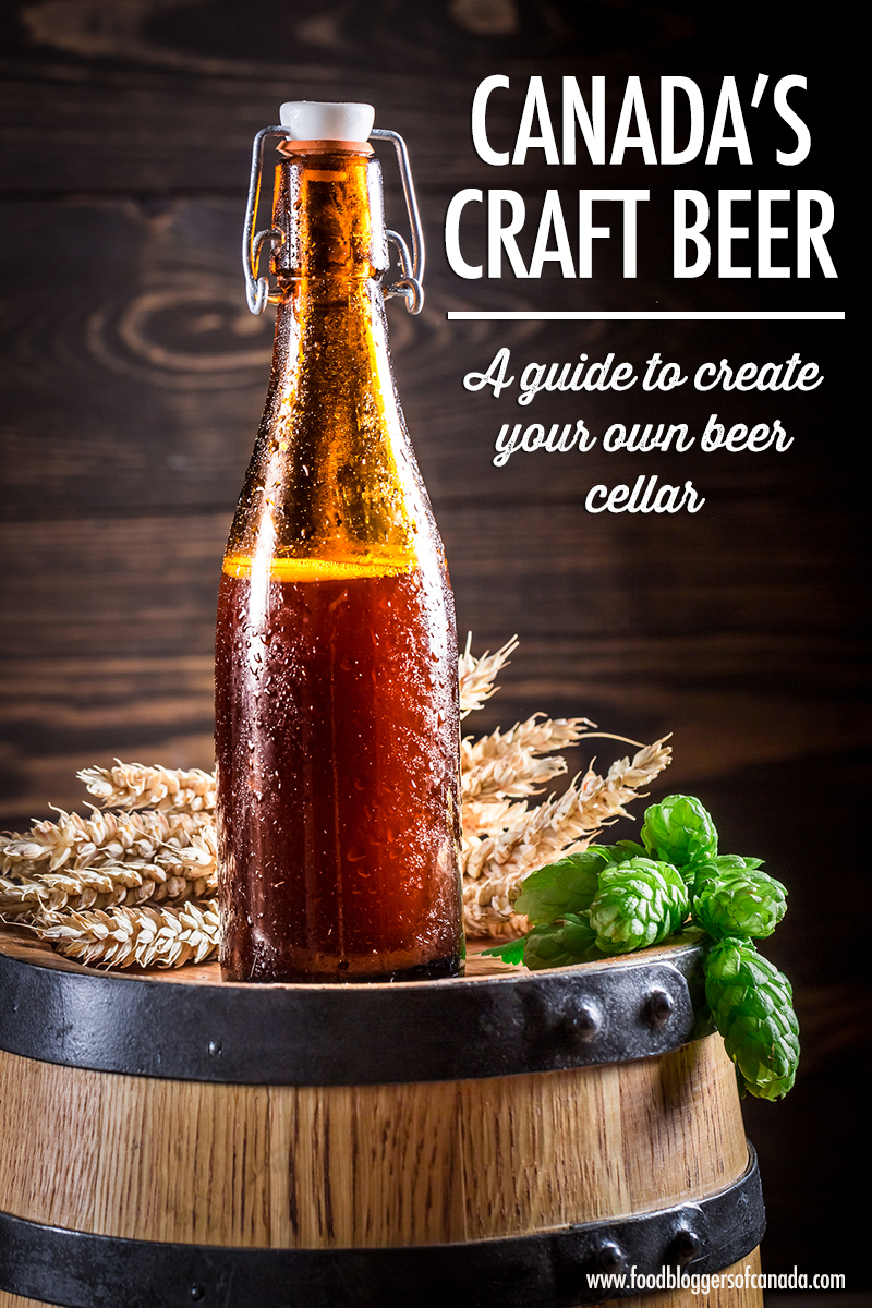 Canada 39 s craft beer cellaring your beer food bloggers for Guide to craft beer