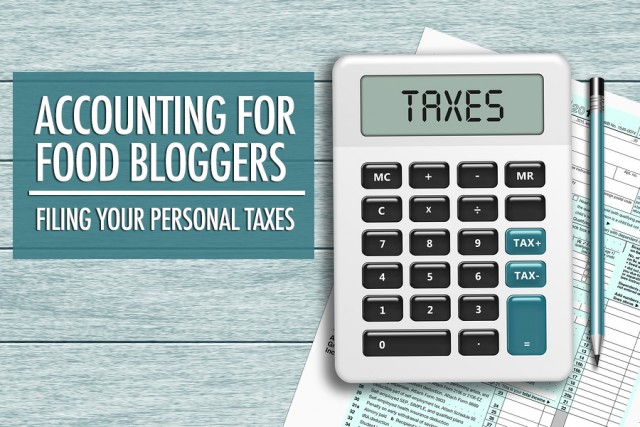 Accounting For Food Bloggers: Filing Your Taxes | Food Bloggers of Canada
