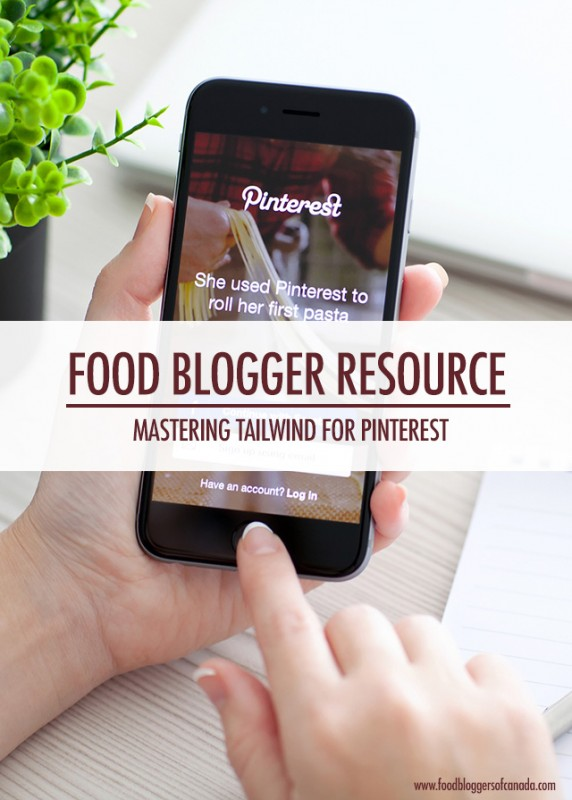 Getting Started with Tailwind For Your Food Blog | Food Bloggers of Canada