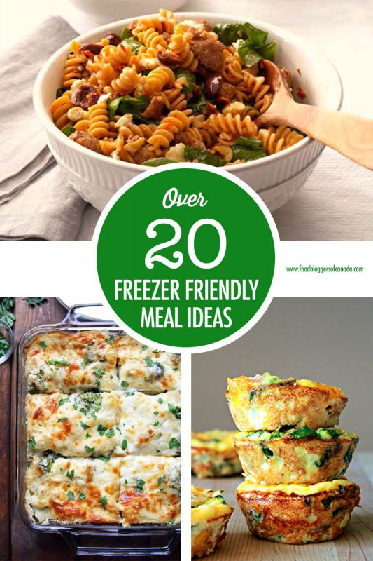 Over 20 Freezer Friendly Meals | Food Bloggers of Canada