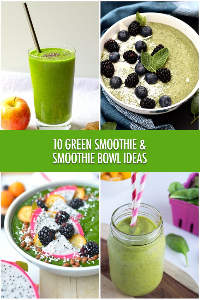 10 Green Smoothie & Smoothie Bowl Ideas | Food Bloggers of Canada