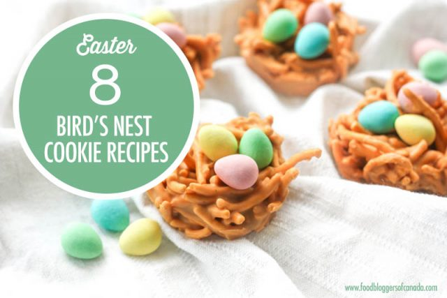 8 Bird's Nest Cookie Recipes | Food Bloggers of Canada
