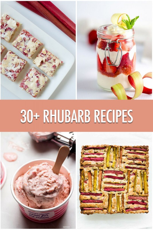 30+ Creative Rhubarb Recipes | Food Bloggers of Canada