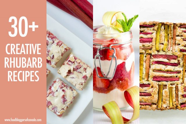 Over 30 Creative Ways To Cook With Rhubarb | Food Bloggers of Canada