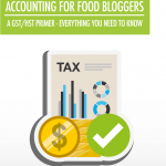 Accounting for Food Bloggers: A GST and HST Primer | Food Bloggers of Canada