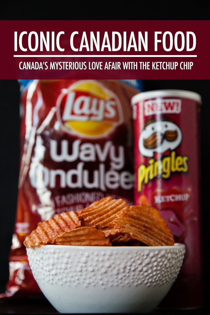 Iconic Canadian Food: The Ketchup Chip | Food Bloggers of Canada