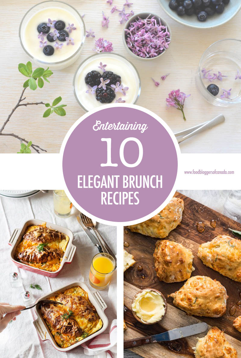 Elegant Brunch Recipes | Food Bloggers of Canada
