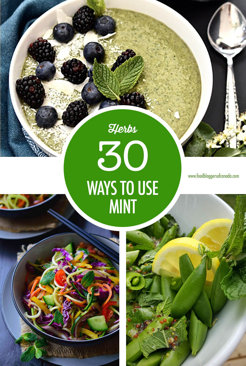 30 Mint Recipes | Food Bloggers of Canada