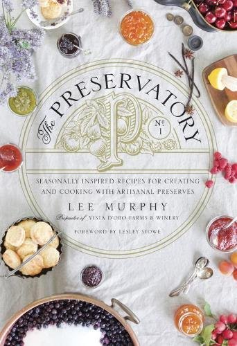 The Preservatory Cookbook Review | Food Bloggers of Canada