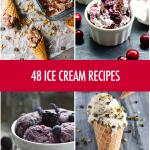 48 Ice Cream Recipes | Food Bloggers of Canada
