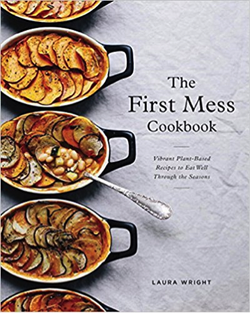 The First Mess Cookbook | Food Bloggers of Canada