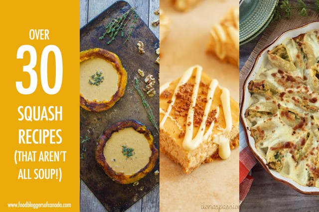 Over 30 Squash Recipes That Aren't Soup | Food Bloggers of Canada