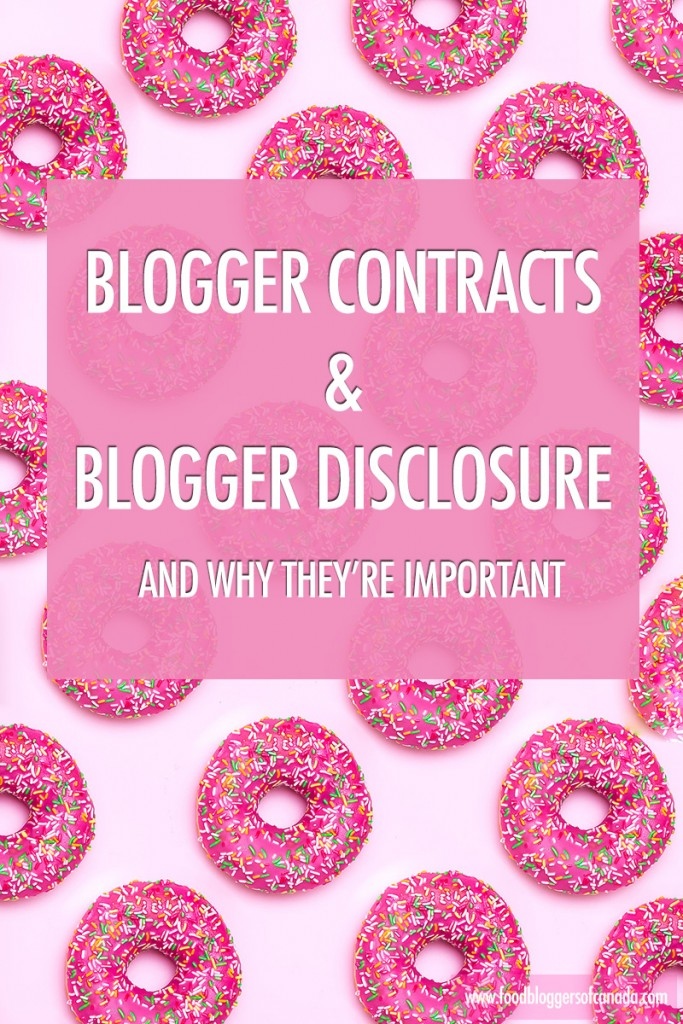 Blogger Contracts & Disclosure   Food bloggers of Canada