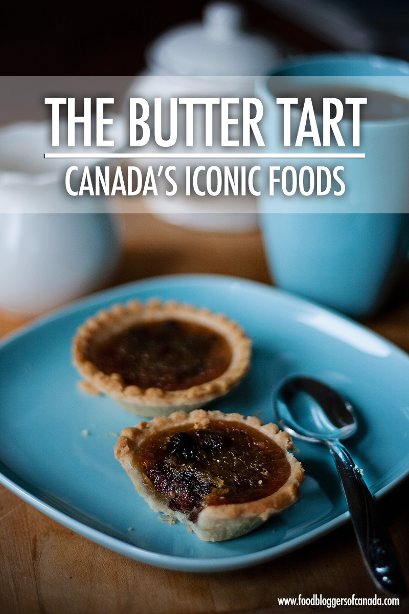 The History Of Butter Tarts Food Bloggers Of Canada