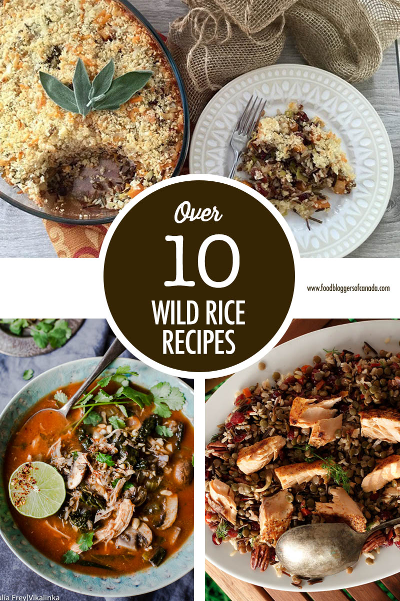 Over 10 Wild Rice Recipes | Food Bloggers of Canada