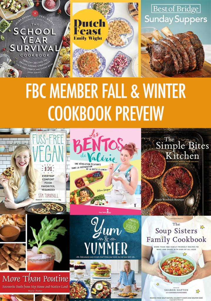 Fall FBC Member Cookbook Preview | Food Bloggers of Canada