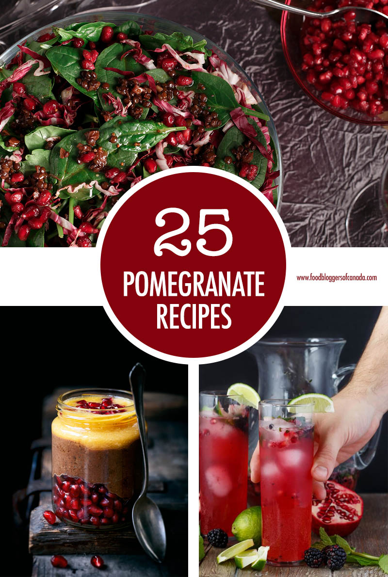 25 Pomegranate Recipes | Food Bloggers of Canada