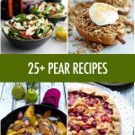 Over 25 Pear Recipe Ideas | Food Bloggers of Canada