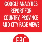 Creating a Custom Google Analytics Report for Page Views by Country