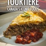 Iconic Canadian Foods: Tourtière - Canada's Meat Pie | Food Bloggers of Canada