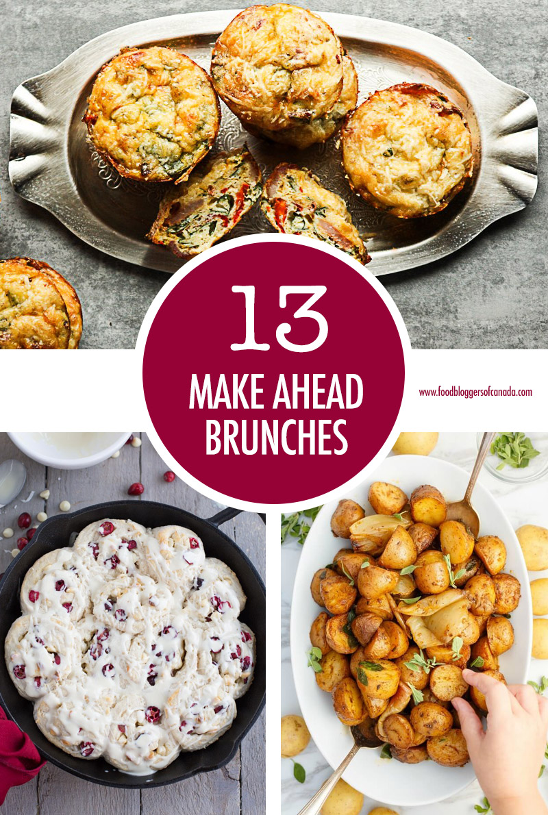 13 Make Ahead Holiday Brunches | Food Bloggers of Canada