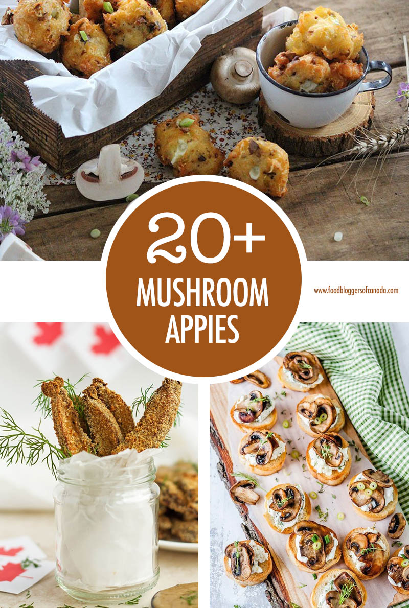 Over Twenty Tasty Mushroom Appetizers | Food Bloggers of Canada