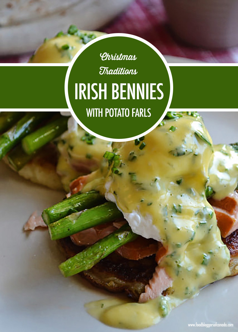 Christmas Traditions: Irish Bennies with Potato Farls | Food Bloggers of Canada