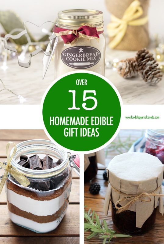 Over 15 Edible Gift Ideas | Food Bloggers of Canada