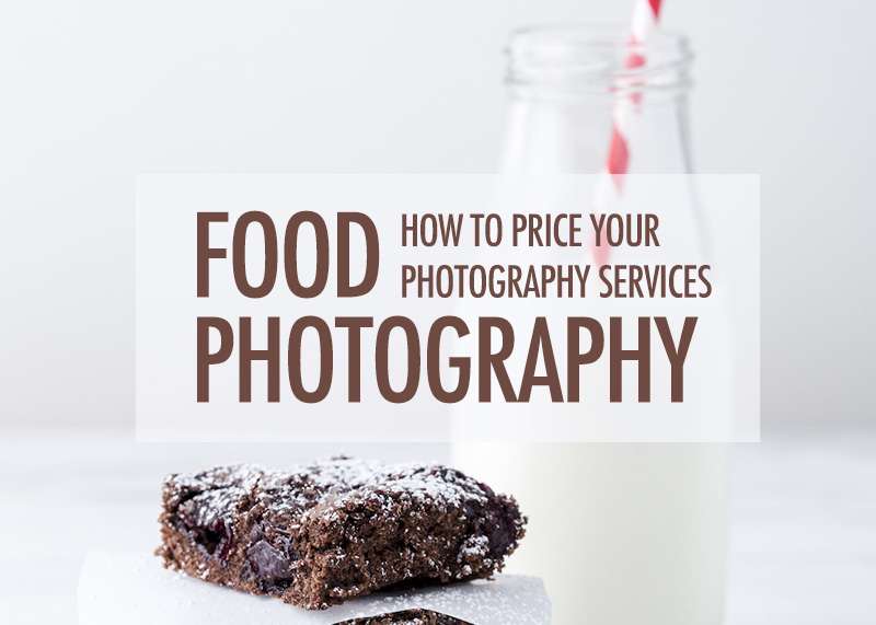How To Price Your Food Photography Services   Food Bloggers