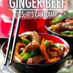 Ginger Beef - Yes, It's Canadian | Food Bloggers of Canada