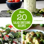 Over 20 Salad Dressing Recipes | Food Bloggers of Canada