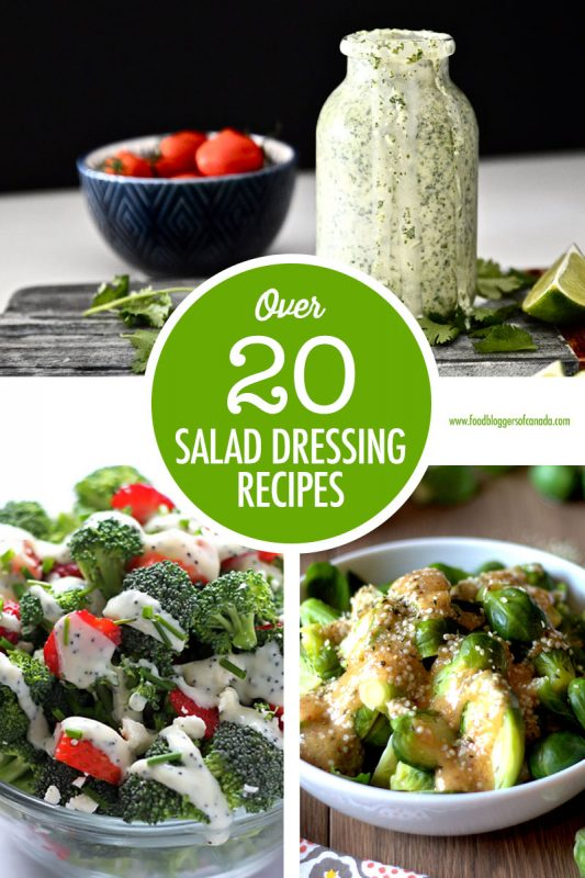Over 20 Salad Dressing Recipes   Food Bloggers of Canada