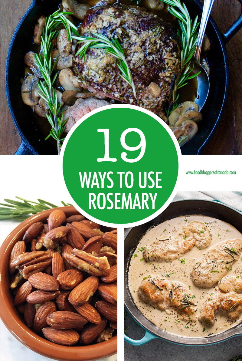 19 Ways To Use Rosemary | Food Bloggers of Canada
