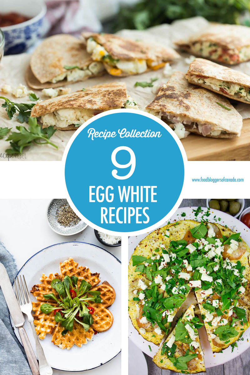 9 Simply Egg Whites Recipes | Food Bloggers of Canada
