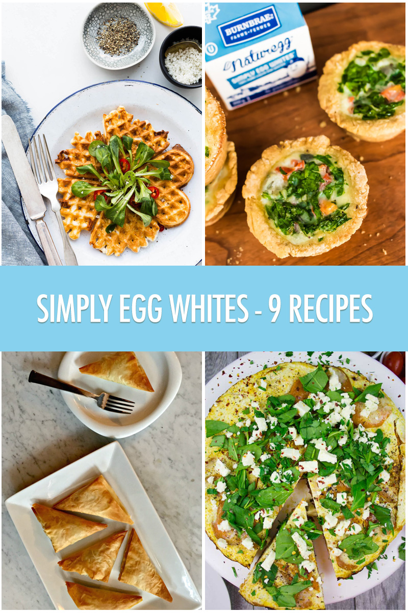 Simply Egg Whites - 9 Recipes | Food Bloggers of Canada