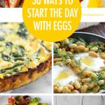 30 Ways to Start The Day With Eggs | Food Bloggers of Canada