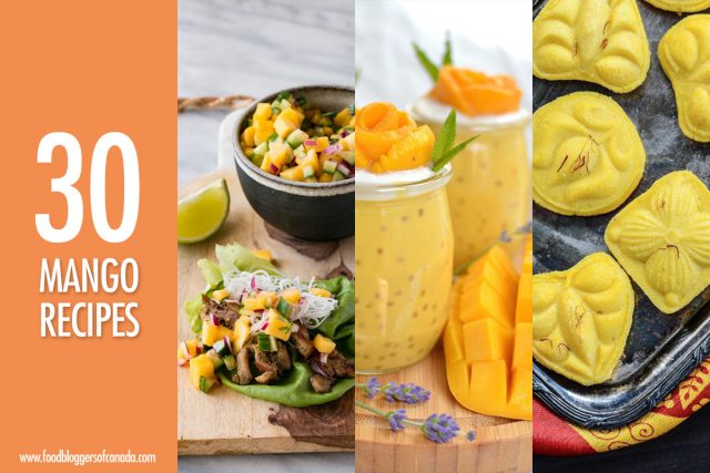30 Mango Recipes | Food Bloggers of Canada