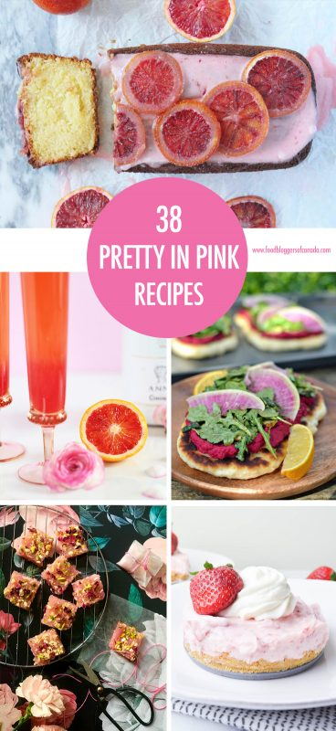 38 Pretty in Pink Recipes | Food Bloggers of Canada
