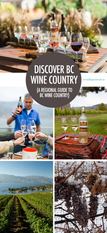 Discover BC Wine Country - a Regional Guide | Food Bloggers of Canada