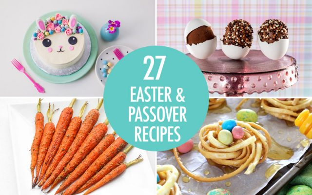 27 Easter and Passover Recipes