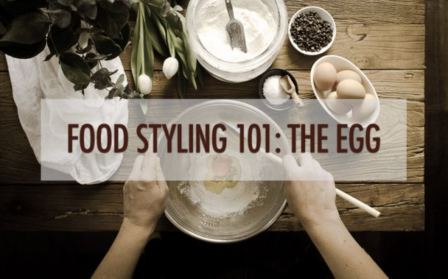 Food Styling Tips: Styling Eggs | Food Bloggers of Canada