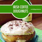 Irish Coffee Doughnuts | Food Bloggers of Canada