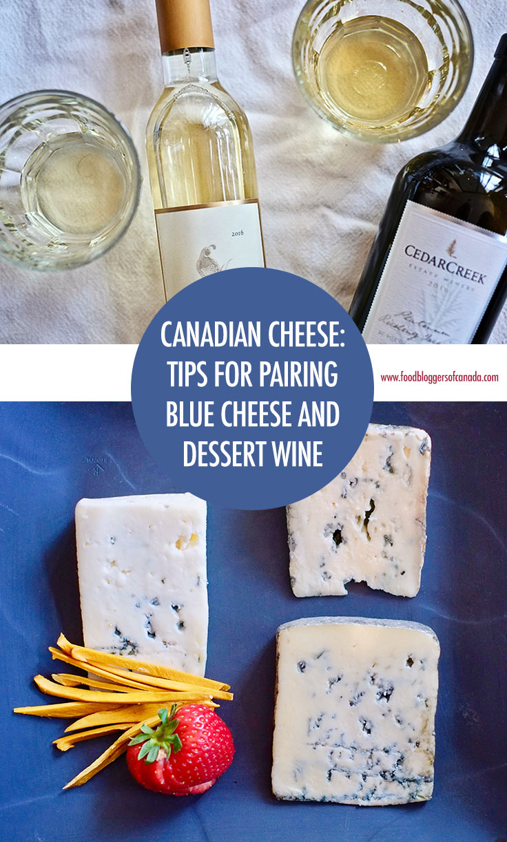 Canadian Cheese: Tips for Pairing Blue Cheese and Dessert Wines