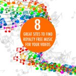 8 Sites To Find Royalty Free Music For Your Videos   Food Bloggers of Canada