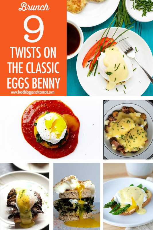 9 Twists on the Classic Eggs Benny | Food Bloggers of Canada